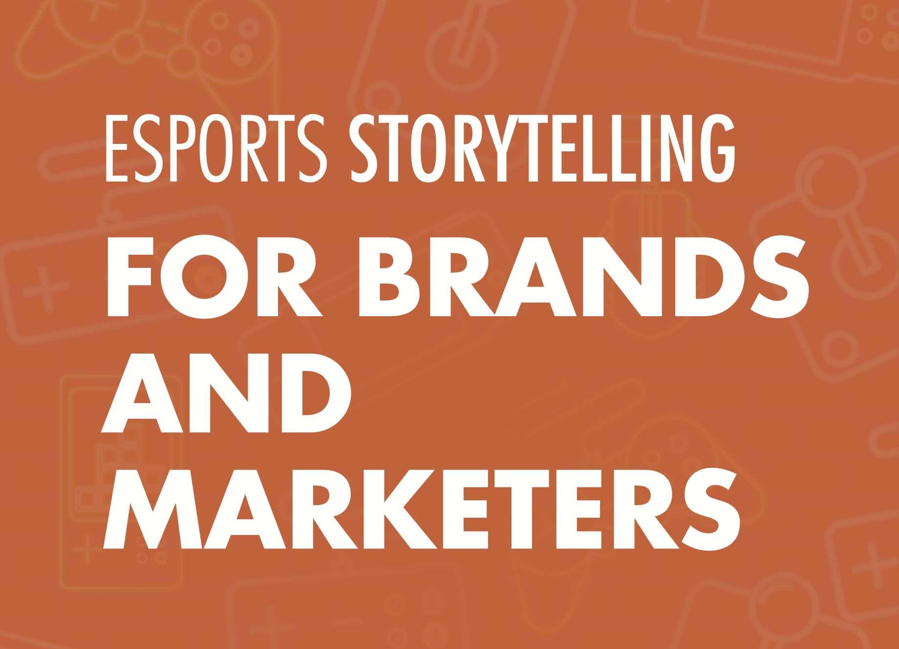 esports storytelling for